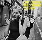 Garry Winogrand / Peter Lindbergh. Women:…