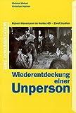 Wiederentdeckung einer Unperson : Robert Havemann im Herbst 89-zwei Studien ; eine Dokumentation / Christof Geisel, Christian Sachse