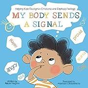 My Body Sends a Signal: Helping Kids…
