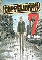 Coppelion, Volume 7 by Tomonori Inoue