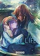 IT'S MY LIFE 5 (裏少年サンデーコミックス)