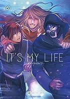 IT'S MY LIFE 6 (裏少年サンデーコミックス)
