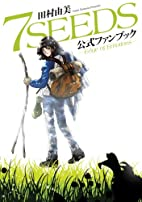 7 Seeds: Edge of Emotions by Yumi Tamura