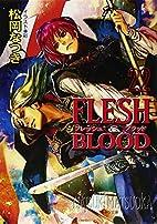 FLESH & BLOOD 22 (キャラ文庫) by 松岡…