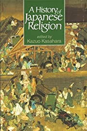 A History of Japanese Religion por Kazuo…