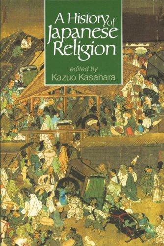 A History of Japanese Religion, Kasahara, Kazuo