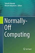Normally-Off Computing by Takashi Nakada