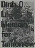 ディン・Q・レ: 明日への記憶