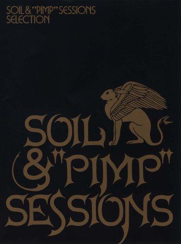 """SOIL&""""PIMP""""SESSIONS SELECTION"""