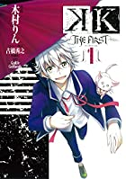 K ‐THE FIRST-(1) (Gファンタジーコミックス)