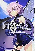Fate/Grand Order -mortalis:stella- 1巻 (ZERO-SUMコミックス)