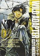 WILD ADAPTER 02 (IDコミックススペシャル ZERO-SUMコミックス)