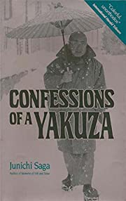 Confessions of a Yakuza: A Life in…