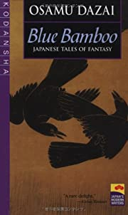 Blue Bamboo: Japanese Tales of Fantasy…
