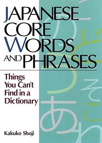 PDF] Japanese Core Words and Phrases: Things You Can't Find