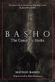 Basho: The Complete Haiku de Bashō Matsuo