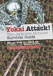 Yokai Attack!: The Japanese Monster Survival…