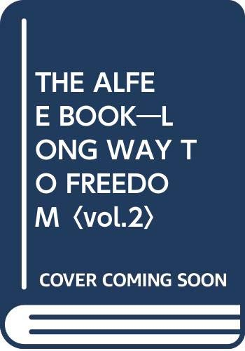 THE ALFEE BOOK LONG WAY TO FREEDOM Vol.2