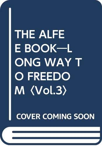 THE ALFEE BOOK LONG WAY TO FREEDOM Vol.3