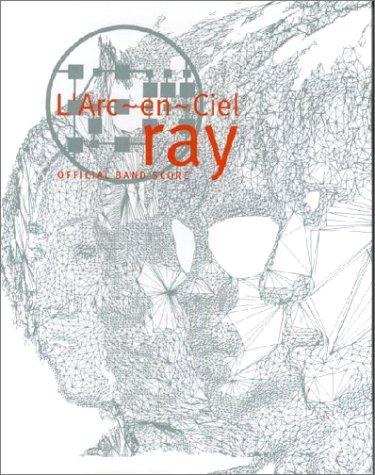 L′ARc~en~Ciel オフィシャルバンドスコア 「ray」