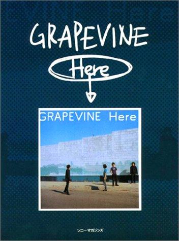 バンドスコア GRAPEVINE  Here