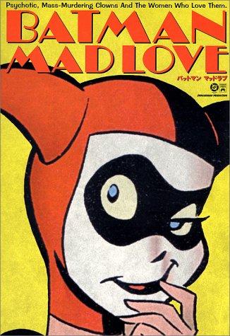 バットマン:マッドラブ
