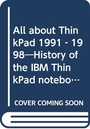 All about ThinkPad 1991-1998