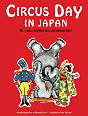Circus Day in Japan: Bilingual English and…