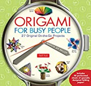 Origami for Busy People: 27 Original…