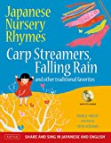 Japanese nursery rhymes : Carp streamers, Falling rain, and other traditional favorites / Danielle Wright ; illustrated by Helen Acraman ; [translations by Anna Yamashita Minoura]