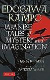 Japanese tales of mystery & imagination / by Edogawa Rampo ; translated by James B. Harris
