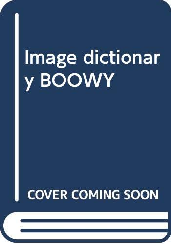 IMAGE DICTIONARY BOOWY