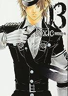 Toxic 03 (マッグガーデンコミックス アヴァルスシリーズ)