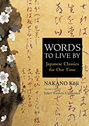 Words to live by : Japanese classics for our…