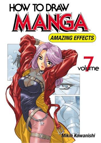Pdf how to draw manga volume 7 amazing effects free ebooks download ebookee