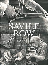『SAVILE ROW』 紳士服の聖地と不思議の国イギリス