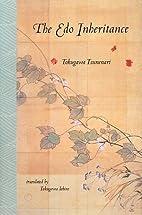 The Edo inheritance by Tokugawa Tsunenari