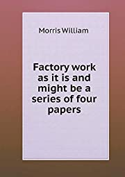 Factory work as it is and might be a series…