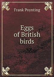 Eggs of British birds di Frank Poynting