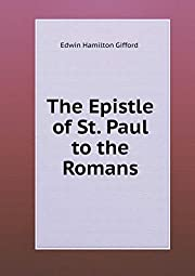 The Epistle of St. Paul to the Romans av…