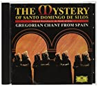 Mystery of Santo Domingo de Silos by Monks…