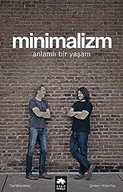 Minimalizm: Anlamlı Bir Yaşam (Turkish…