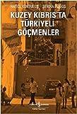 Kuzey Kıbrıs'ta Türkiyeli göçmenler