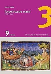 İlkçağ Felsefe Tarihi 3 de Ahmet Arslan