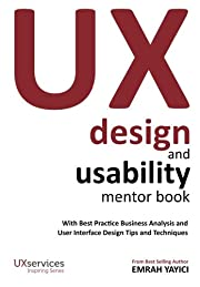 UX Design and Usability Mentor Book: With…