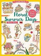 Cross Stitch: Floral Summer Days by Durene…