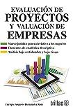 Evaluación de proyectos y valuación de empresas