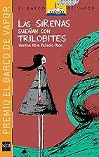 Las sirenas sueñan con trilobites by…