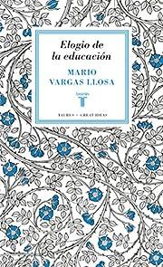 ELOGIO DE LA EDUCACION de Mario Vargas Llosa