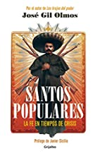 Santos populares / Popular Saints. Faith in…